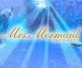 ミセスマーメイド